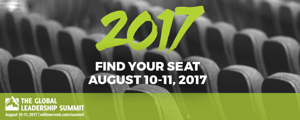 2017 find your seat, Aug 10-11, 2017 - The Global Leadership Summit